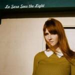 #8 - La Sera, See The Light